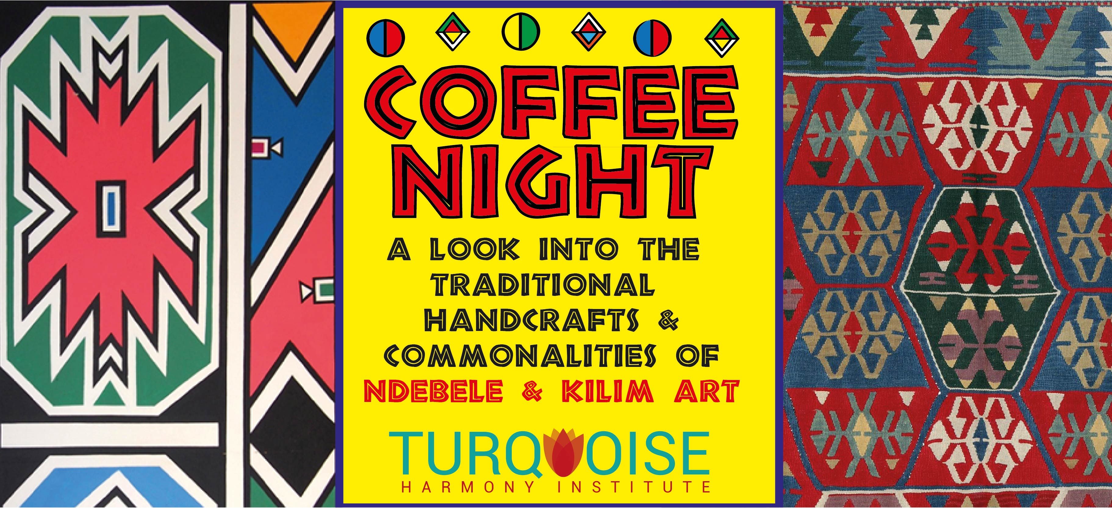 THI hosts Kilim & Ndebele themed Coffee Night